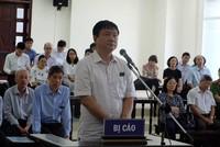 Bị cáo Đinh La Thăng cho rằng án sơ thẩm vô lý