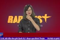 RapNews 37: Nức lòng với kình ngư Ánh Viên, chuyện tượng đài và con số 1.400 tỷ