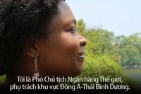 Bà Victoria Kwakwa, Phó chủ tịch WB chia sẻ những kỷ niệm đáng nhớ với Việt Nam
