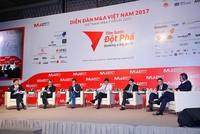 """Diễn đàn M&A Việt Nam 2017: Kỳ vọng đột phá gỡ """"nút thắt"""" cho nhà đầu tư ngoại"""