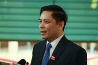Đề nghị Bộ trưởng Bộ Giao thông vận tải 'dám nghĩ, dám làm, dám chịu trách nhiệm trước Thủ tướng'