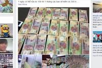 Bắt khẩn cấp 9X rao bán tiền giả trên Facebook