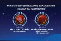 NCB: Ngân hàng bán lẻ sáng tạo nhất Việt Nam năm 2015