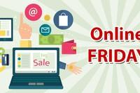Ngày mua sắm trực tuyến Online Friday đạt tổng doanh thu 203 tỷ đồng