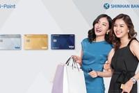 Ngân hàng Shinhan ra mắt thẻ tín dụng quốc tế Visa Hi-point