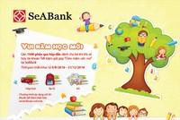"""""""Vui năm học mới"""" với nhiều quà tặng hấp dẫn từ SeaBank"""