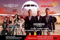 """Mua vé máy bay Vietjet, nhận  vé dự lễ hội âm nhạc """"Sky Connection"""""""