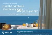 Ưu đãi dành cho chủ thẻ Eximbank Visa Debit