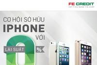 FE Credit cho vay mua trả góp iPhone lãi suất 0%