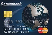 STB phát hành thẻ tín dụng Sacombank World MasterCard