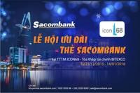 Lễ hội ưu đãi thẻ Sacombank