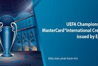 Eximbank ra mắt thẻ tín dụng quốc tế UEFA Champions League MasterCard