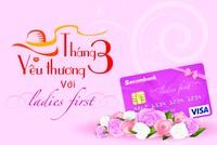 Sacombank ưu đãi cho chủ thẻ nhân ngày Quốc tế Phụ nữ 8/3