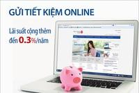 Gửi tiết kiệm online, Viet Capital Bank ưu đãi lãi suất lên đến 0,3%/năm