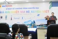 """""""Quà giải nhiệt - Vui hè xuyên Việt"""" của VietBank đã tìm ra 200 khách hàng may mắn"""