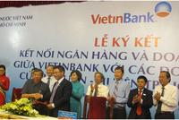 Vietinbank ký hợp đồng tín dụng gần 33.000 tỷ đồng trong chương trình kết nối doanh nghiệp