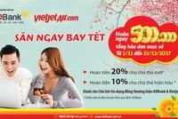 Mở thẻ tín dụng tại HDBank được giảm giá vé máy bay Vietjet Air
