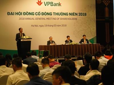 ĐHCĐ VPBank: Nếu năm 2018 đạt kế hoạch, năm 2019 sẽ chia cổ phiếu thưởng và cổ tức 67%
