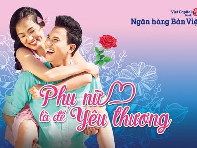 Viet Capital Bank tặng 0,1% lãi suất gửi tiết kiệm cho khách hàng nữ