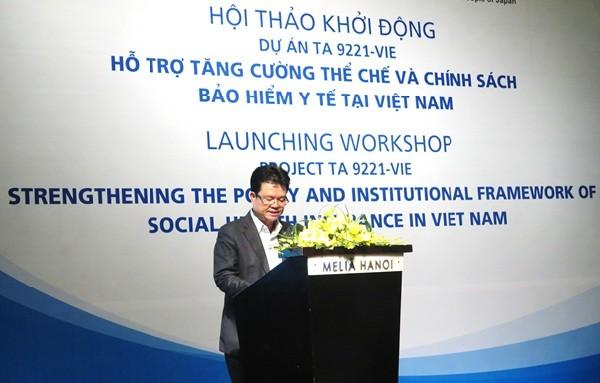 Khởi động dự án Hỗ trợ tăng cường thể chế và chính sách bảo hiểm y tế tại Việt Nam